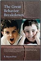 The Great Behavior Breakdown