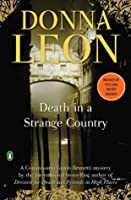 Death in a Strange Country: A Commissario Guido Brunetti Mystery (Commissario Guido Brunetti Mysteries)
