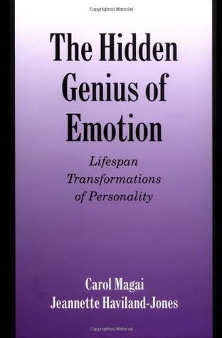 The-Hidden-Genius-of-Emotion-Lifespan-Transformations-of-Personality-Studies-in-Emotion-and-Social-Interaction-