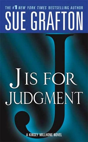 J is for Judgment by Sue Grafton