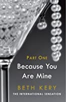Because You Are Mine: Because You Tempt Me (Because You Are Mine, #1.1)