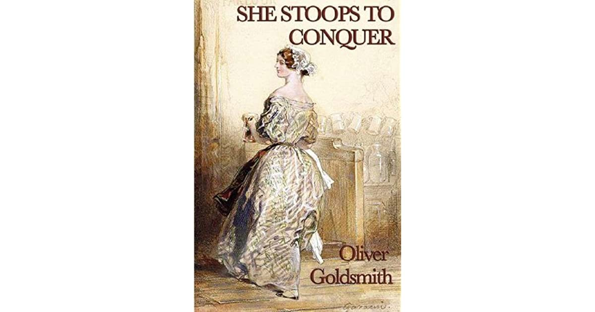 She Stoops To Conquer By Oliver Goldsmith 2 Star Ratings