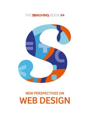 The Smashing Book #4 - New Perspectives on Web Design