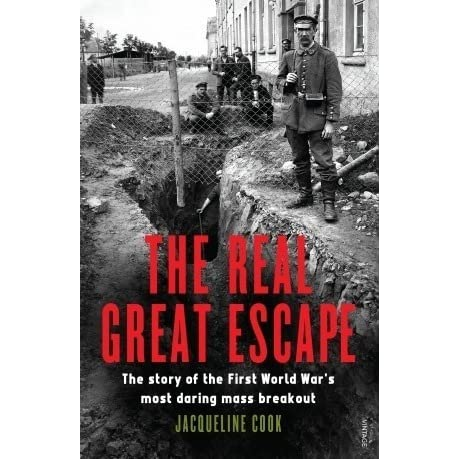 the real great escape The paperback of the the real great escape: the story of the first world war's most daring mass breakout by jacqueline cook at bigger than the great escape.