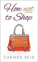 How Not To Shop (Annie Valentine, #3)
