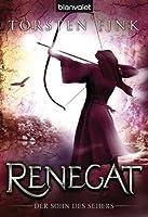 Renegat: Der Sohn des Sehers (German Edition)