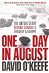 One Day in August...