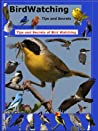 Bird Watching Tips and Secrets