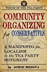 Community Organizing for Conservatives by Lorie Medina