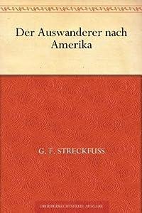 Der Auswanderer nach Amerika