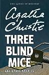 Three Blind Mice ...