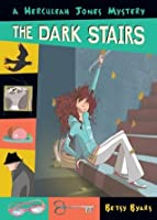 The Dark Stairs (Herculeah Jones Mystery)