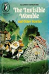 The Invisible Womble, And Other Stories
