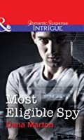 Most Eligible Spy (HQ: Texas - Book 1)