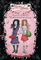 Allerliebste Vampirschwester (Lucy & Olivia, #1)