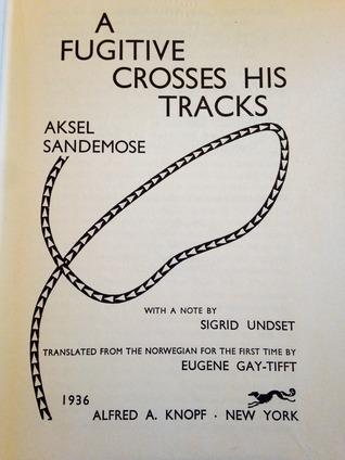 A Fugitive Crosses his Tracks