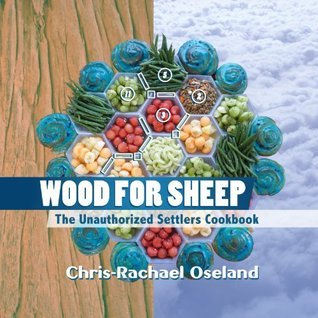 Wood-for-Sheep-The-Unauthorized-Settlers-Cookbook