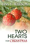 Two Hearts for Christmas (Love At Christmastime, #2)
