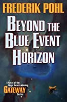 Beyond the Blue Event Horizon (Heechee)