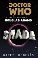 Doctor Who: Shada: The Lost Adventure by Douglas Adams