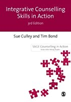 Integrative Counselling Skills in Action (Counselling in Action series)