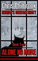 Alone No More (Adrian's Undead Diary)