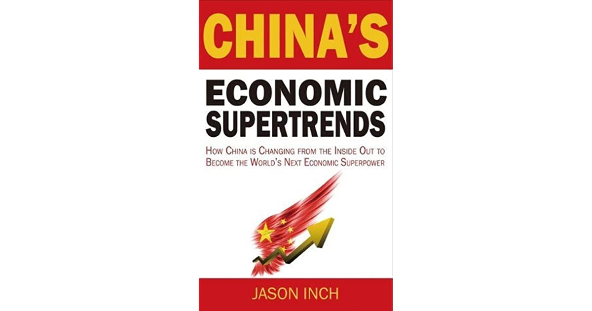 China's Economic Supertrends: How China is Changing from the Inside