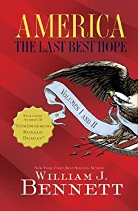 America: The Last Best Hope Volumes I & II Box Set: The Last Best Hope Volumes I & II Box Set