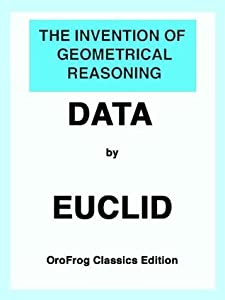 The Invention of Geometrical Reasoning, DATA