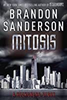 Mitosis (The Reckoners, #1.5)