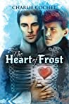 The Heart of Frost (North Pole City Tales, #2)