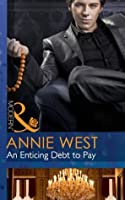 An Enticing Debt to Pay