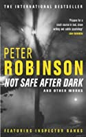 Not Safe After Dark And Other Works