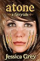Atone (A Fairytale Trilogy #2)