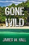 Gone Wild (Thorn #4)