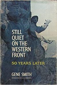 Still Quiet on the Western Front: Fifty Years Later