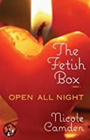 Open All Night (The Fetish Box, #1)