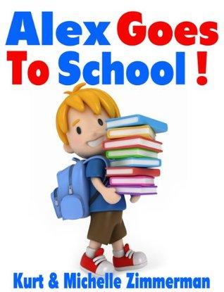 Alex Goes To School!