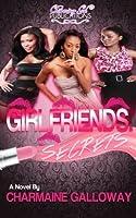 Girlfriends. Secrets,
