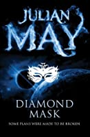 Diamond Mask: Galactic Milieu 2 (The Galactic Milieu Trilogy)