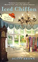 Iced Chiffon (Consignment Shop Mystery #1)