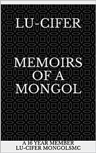 Lu-CiFER Memoirs of a MONGOL