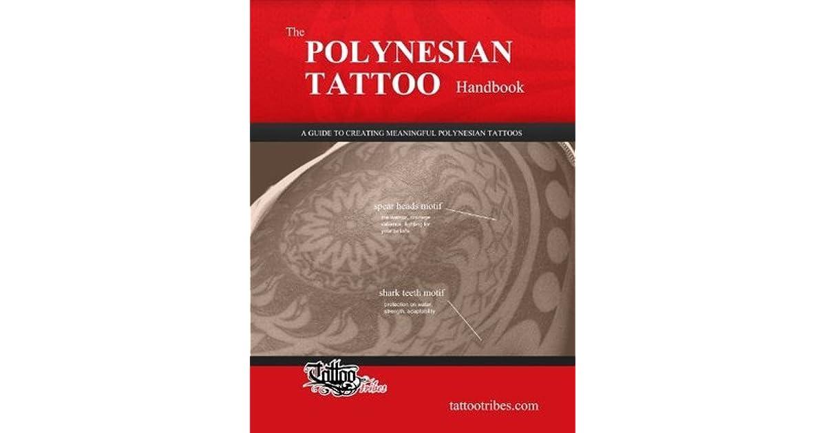 The Polynesian Tattoo Handbook By Roberto Gemori