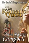 The Roman's Quest (The Truth Trilogy)