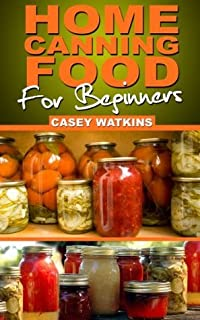 Home Canning Food For Beginners (Surviving The Sheep)