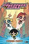 Power Party (Powerpuff Girls Classics Volume 1)