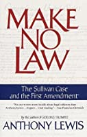 Make No Law: The Sullivan Case and the First Amendment (Vintage)