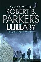 Robert B. Parker's Lullaby (Spenser, #40)