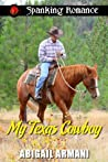My Texas Cowboy (Love on a Ranch Series Book 2)