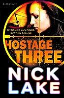 Hostage Three